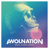 Awolnation Back From Earth