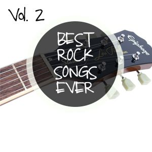 Best Rock Songs Ever (Part II)