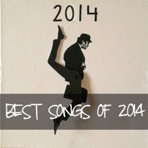 Best Songs of 2014