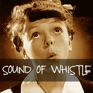 Sound Of Whistle